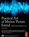 Practical Art of Motion Picture Sound, Fourth Edition