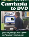 Camtasia to DVD - getting great computer screen captures to TV and DVD