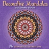 Decorative Mandalas Coloring Book: 36 Detailed Illustrations